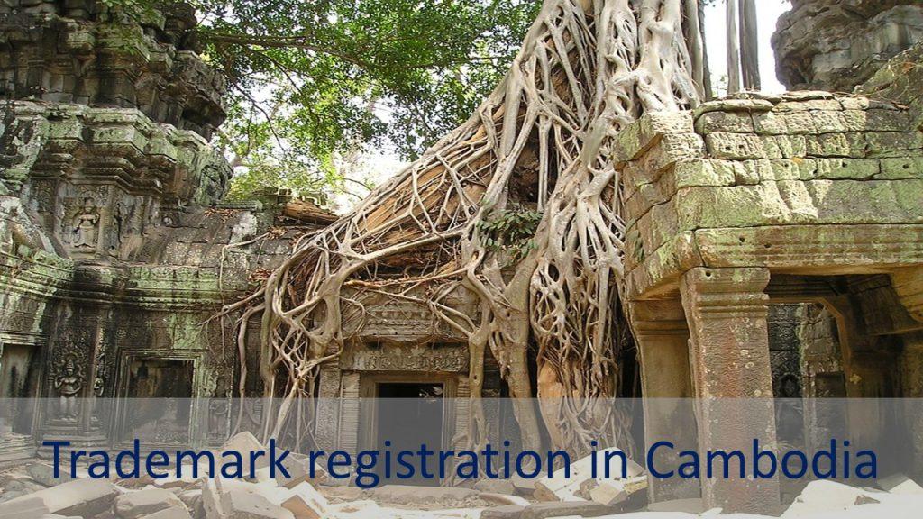 Trademark registration in Cambodia, trademark in cambodia, cambodia trademark, Cambodia trademark registration