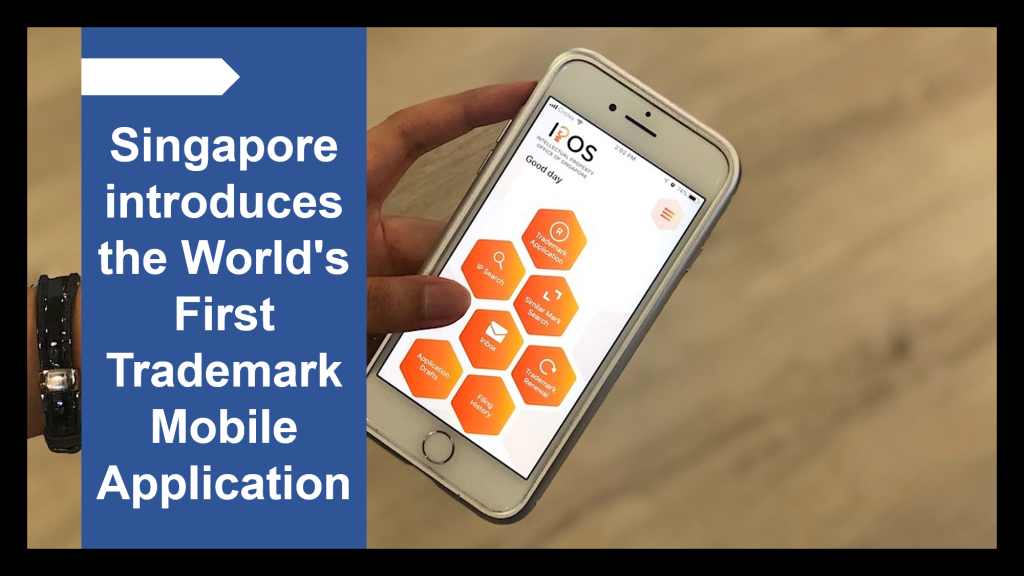 Singapore introduces the World's First Trademark Mobile Application IPOS Go