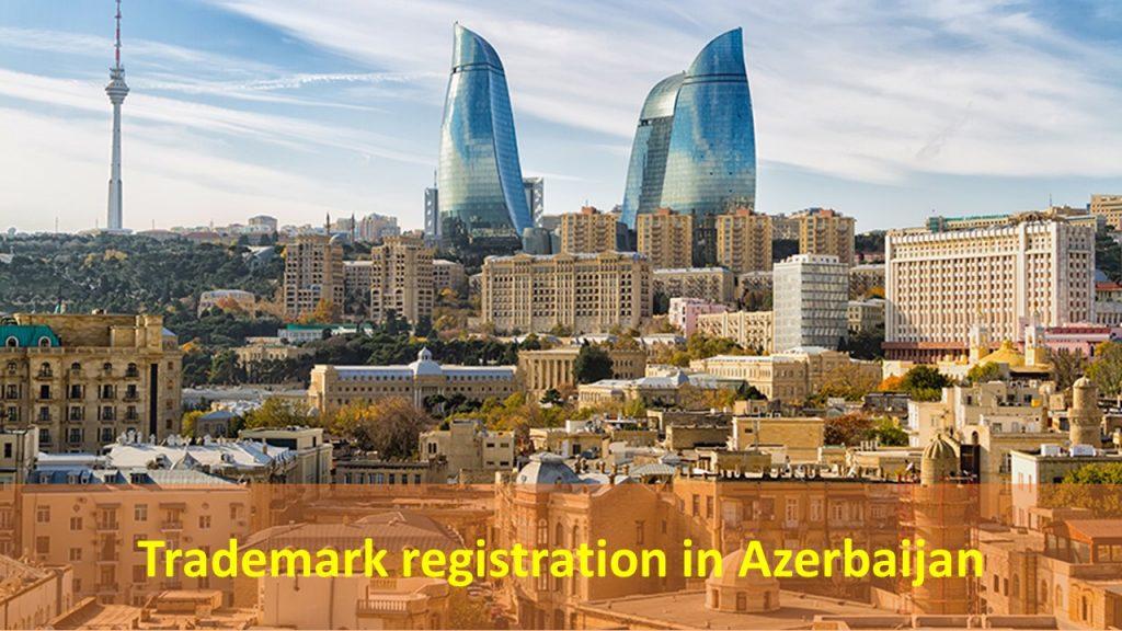 Trademark registration in Azerbaijan, trademark in Azerbaijan, Azerbaijan trademark, Azerbaijan trademark registration, register trademark in Azerbaijan