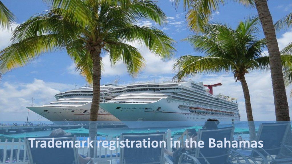 Trademark registration in the Bahamas, Bahamas trademark, trademark in Bahamas, register trademark in Bahamas, Bahamas trademark registration
