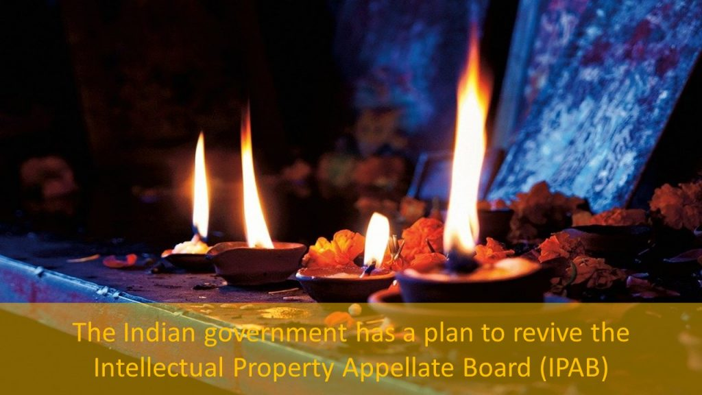 The Indian government has a plan to revive the Intellectual Property Appellate Board (IPAB), revive the Intellectual Property Appellate Board (IPAB), a plan to revive the Intellectual Property Appellate Board (IPAB), revive the Intellectual Property Appellate Board, The revival of IPAB