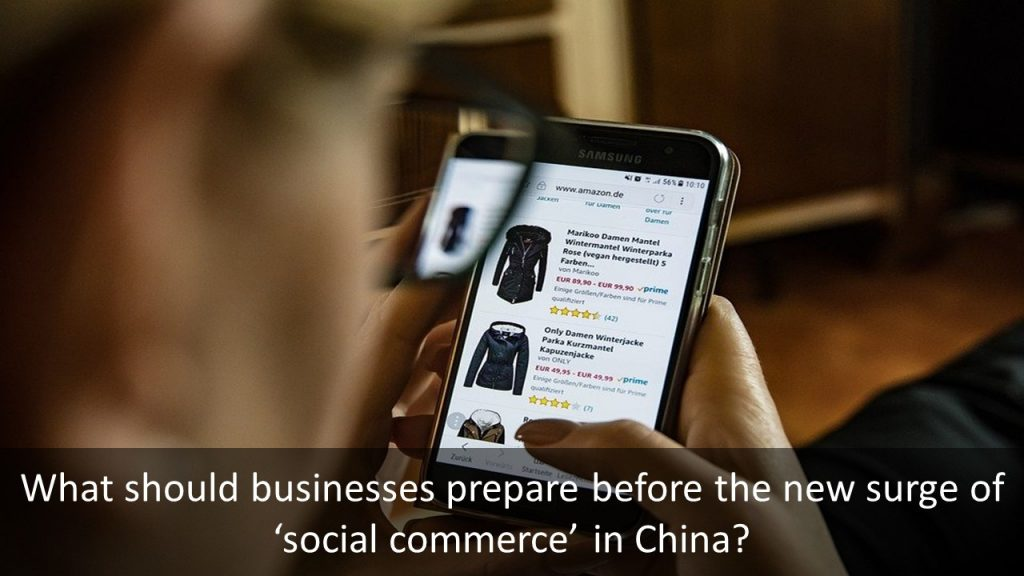 What should businesses prepare before the new surge of 'social commerce' in China, the new surge of 'social commerce' in China, Having your business's official account verified, Tighten control and management of social media platforms, Establish an online enforcement procedure with the platforms