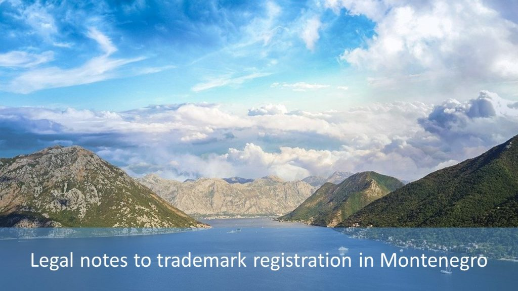 trademark registration in Montenegro, trademark in Montenegro, Montenegro trademark registration, Montenegro trademark, file trademark in Montenegro